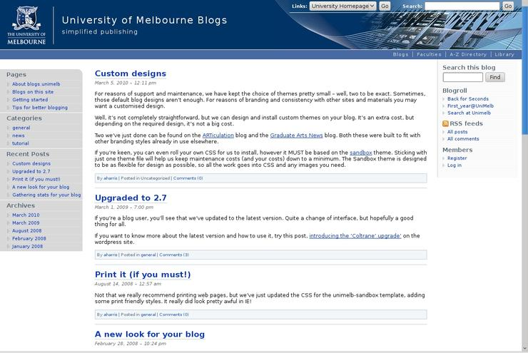 The University of Melbourne uses Wordpress for staff and student blogs