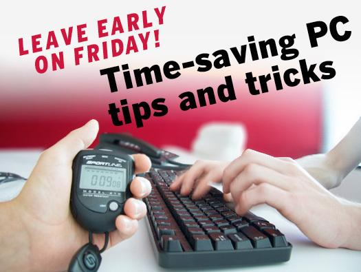 In Pictures: Time-saving PC tips and tricks