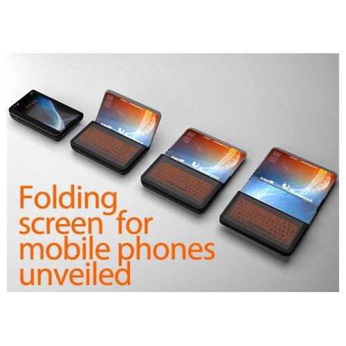 Folding screen for mobile phones unveiled