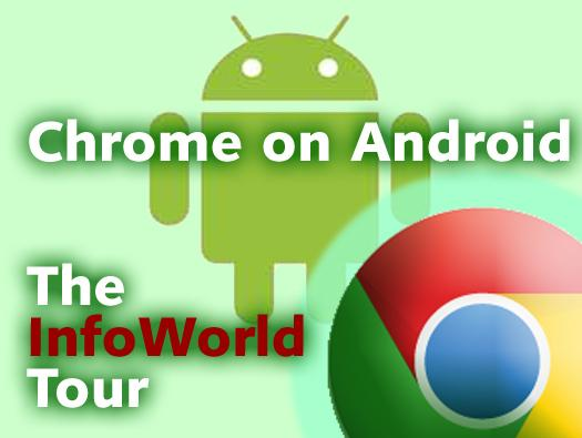 In Pictures: Chrome on Android. The tour.