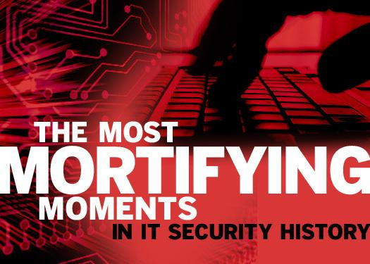 In Pictures: The most mortifying moments in IT security history