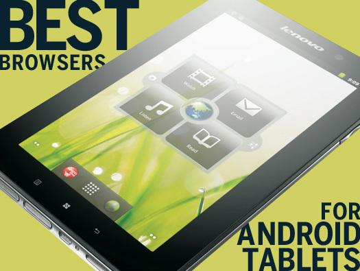 In Pictures: Best browsers for Android tablets