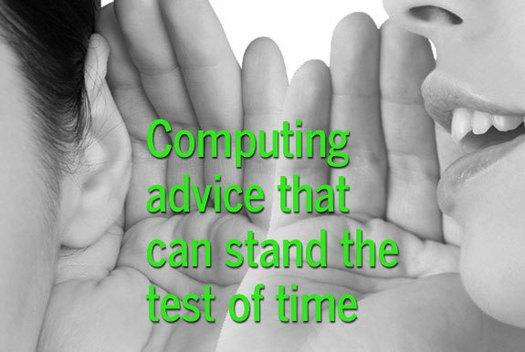In Pictures: Computing advice that can stand the test of time