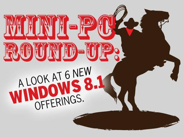 In Pictures: Mini-PC round-up - A look at 6 new Windows 8.1 offerings