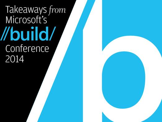 In Pictures: 10 takeaways from Microsoft's Build conference 2014