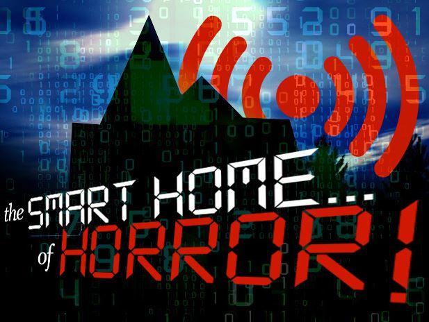 In Pictures: Welcome to the smart home ... of horror!