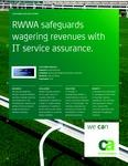Customer Success Story - RWWA safeguards wagering revenues with IT service assurance